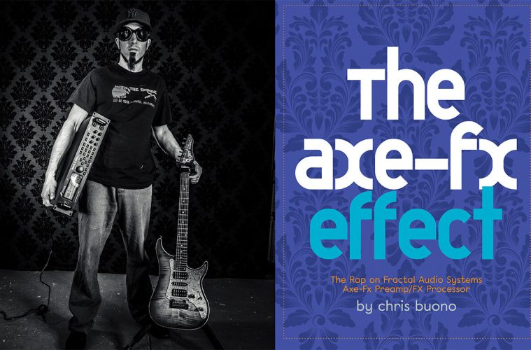 The Axe-Fx Effect | Riff